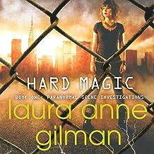 Hard Magic: Paranormal Scene Investigations, Book 1