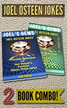 Joel Osteen Jokes - 2 Book Combo - Boxed Set - 2 Hilarious Collections of Joel Osteen Jokes (Joel's Gems)
