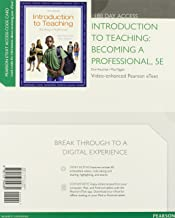 Introduction to Teaching: Becoming a Professional, Video-Enhanced Pearson eText -- Access Card (5th Edition)