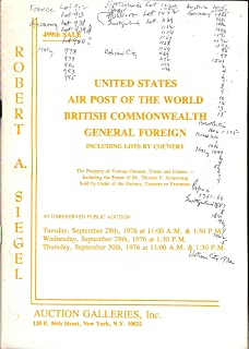 United States; Air Post of the World; British Commonwealth; General Foreign including Lots by Country, including the Estate of Dr. Thomas F. Armstrong (Stamp Auction Catalog) (Robert A. Siegel Auction Galleries, Inc., Sale 499 Sept. 28-30, 1976)
