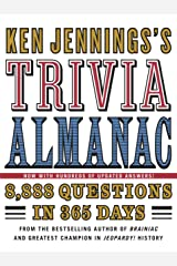 Ken Jennings's Trivia Almanac: 8,888 Questions in 365 Days Kindle Edition