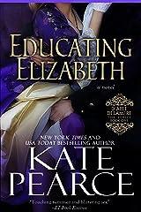 Educating Elizabeth (Diable Delamere Book 1) Kindle Edition