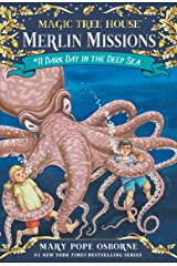 Dark Day in the Deep Sea (Magic Tree House: Merlin Missions Book 11) Kindle Edition
