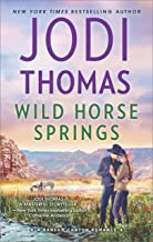 Wild Horse Springs: A Clean & Wholesome Romance (Ransom Canyon Book 5)