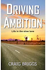 Driving Ambition: Life in the slow lane (The Journey Book 5) Kindle Edition