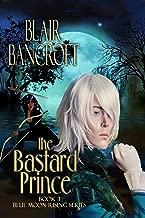 The Bastard Prince (Blue Moon Rising Book 3)