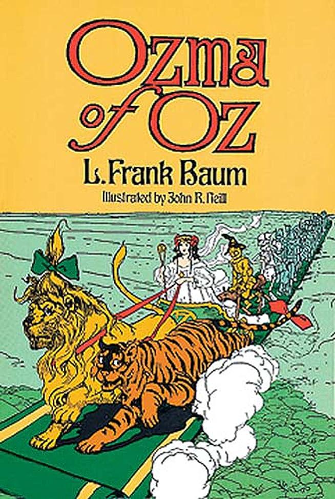 ぼんやりした創造クマノミOzma of Oz (Dover Children's Classics) (English Edition)