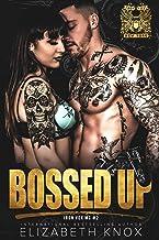 Bossed Up (Iron Vex MC Book 2)