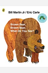 Brown Bear, Brown Bear, What Do You See? Paperback