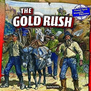The Gold Rush (Pioneer Spirit: The Westward Expansion (Powerkids))