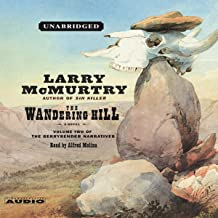 The Wandering Hill: Volume 2 of The Berrybender Narratives