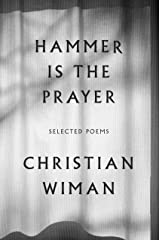 Hammer Is the Prayer: Selected Poems (English Edition) eBook Kindle