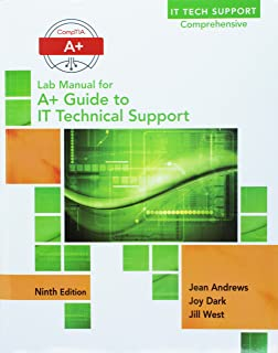 Bundle: A+ Guide to IT Technical Support (Hardware and Software), 9th + Lab Manual for Andrews' A+ Guide to IT Technical Support, 9th (It Tech Support Comprehensive)