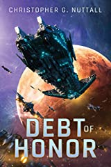 Debt of Honor (The Embers of War Book 1) Kindle Edition