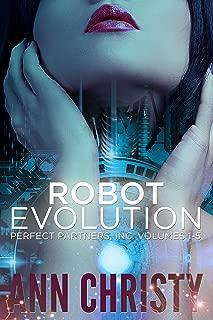 Robot Evolution: Perfect Partners, Inc. Vols 1-5