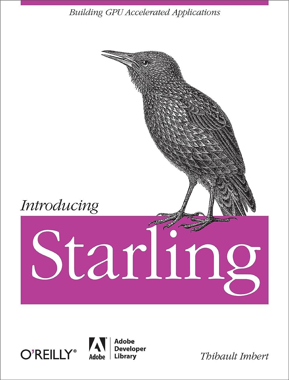 メンテナンス承認アルファベットIntroducing Starling (English Edition)