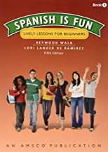 Spanish Is Fun: Book 1 Student Edition Softcover (Spanish Edition)