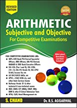 Arithmetic Subjective and Objective for Competitive Examinations by R.S. Aggarwal (Revised Edition)