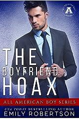 The Boyfriend Hoax: The All American Boy Series Kindle Edition