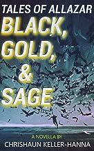 Tales of Allazar: Black, Gold & Sage (Tales of Allazar Season 1) (English Edition)