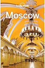 Lonely Planet Moscow (Travel Guide) Kindle Edition