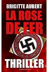 La rose de fer: thriller Format Kindle
