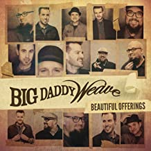 Best i believe by big daddy weave Reviews