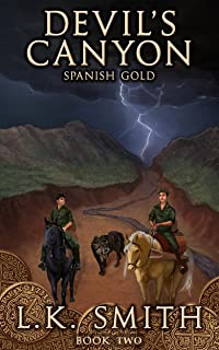 Devil's Canyon: Spanish Gold  (Book Two) (English Edition)