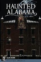 Haunted Alabama (Haunted America)