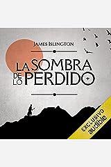 La Sombra de lo Perdido (Narración en Castellano) [The Shadow of the Lost]: Saga Licanius, Libro 1 [Licanius Saga, Book 1] Audible Audiobook