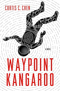 Waypoint Kangaroo: A Novel (The Kangaroo Series Book 1)