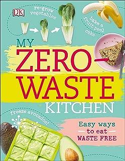 My Zero-Waste Kitchen: Easy Ways to Eat Waste Free