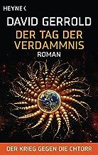 Der Tag der Verdammnis: Der Krieg gegen die Chtorr, Band 2 - Roman