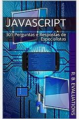 JavaScript: 301 Perguntas e Respostas de Especialistas (Portuguese Edition) Kindle Edition