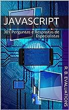 JavaScript: 301 Perguntas e Respostas de Especialistas
