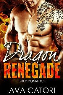 Dragon Renegade: Bad Boy Biker Romance