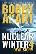 Nuclear Winter Devil Storm: Post Apocalyptic Survival Thriller (Nuclear Winter Series Book 4)