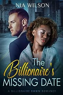 The Secret Billionaire's Missing Date: A BWWM Romantic Suspense