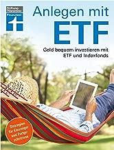 Anlegen mit ETF: Geld bequem investieren mit ETF und Indexfonds – Handbuch für Einsteiger und Fortgeschrittene von Stiftung Warentest (German Edition)