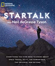 Star Talk: Everything You Ever Need to Know About Space Travel, Sci-fi, the Human Race, the Universe, and Beyond [Idioma Inglés]