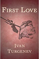 First Love (Everyman's Library Classics) Kindle Edition