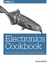 Electronics Cookbook: Practical Electronic Recipes with Arduino and Raspberry Pi (English Edition)