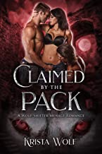Claimed by the Pack: A Wolf-Shifter Menage Romance (Chronicles of the Hallowed Order Book 3)
