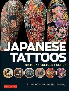 Ashcraft, B: Japanese Tattoos: History * Culture * Design