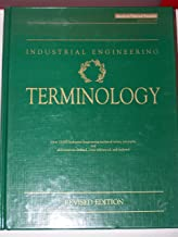 Industrial Engineering Terminology: A Revision of ANSI Z94.0-1989