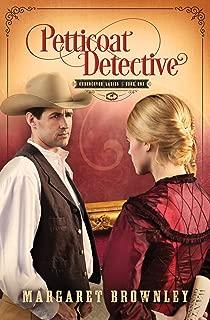 Petticoat Detective (Undercover Ladies Book 1)