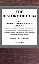 """The Abridged Version of """"The History of Cuba, vol. 5"""""""