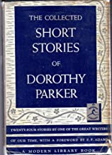 The Collected Stories of Dorothy Parker (The Modern library of the world's best books, 123.4)