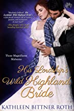 His Lordship's Wild Highland Bride (Those Magnificent Malverns Book 3)