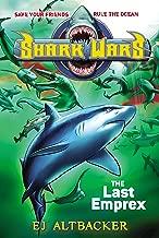 Shark Wars #6: The Last Emprex (English Edition)
